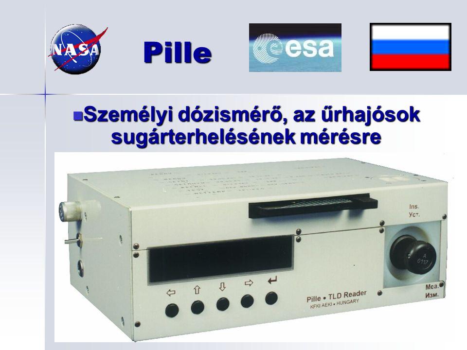 Pille Személyi dózismérő, az űrhajósok sugárterhelésének mérésre Személyi dózismérő, az űrhajósok sugárterhelésének mérésre