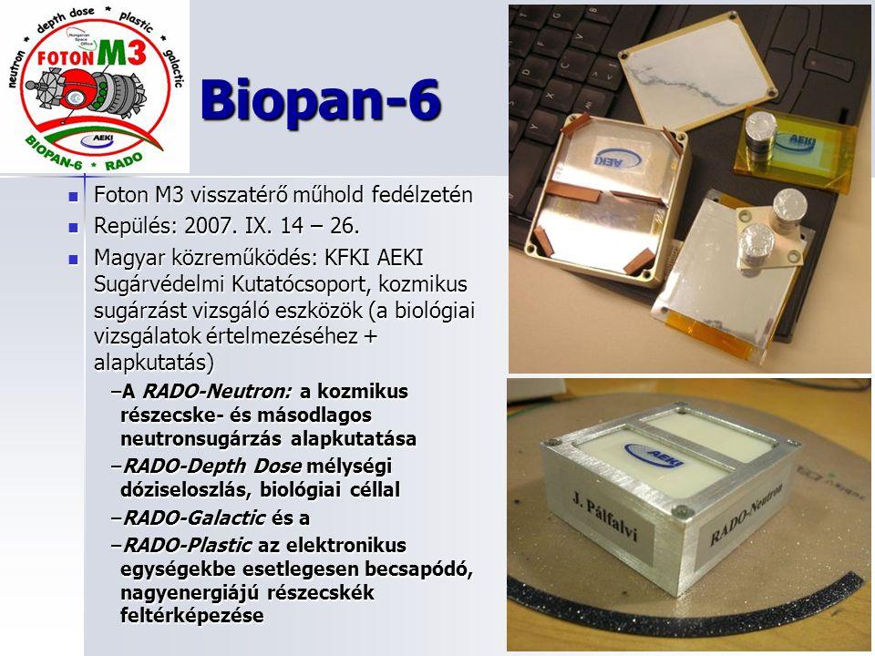 Biopan-6 Foton M3 visszatérő műhold fedélzetén Foton M3 visszatérő műhold fedélzetén Repülés: 2007. IX. 14 – 26. Repülés: 2007. IX. 14 – 26. Magyar kö