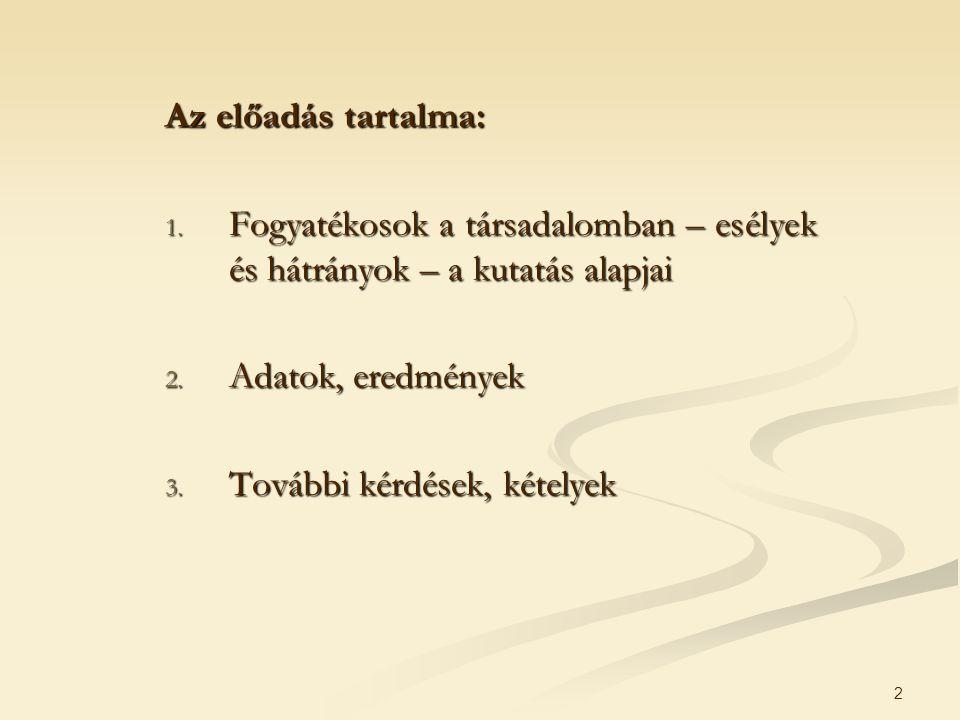 2 Az előadás tartalma: 1.