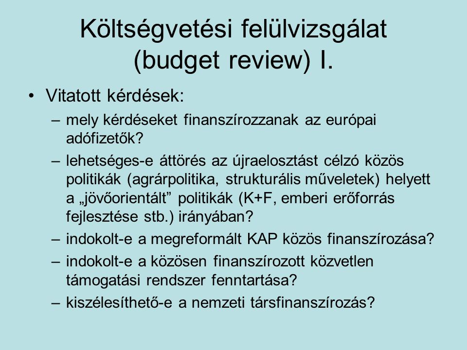 Költségvetési felülvizsgálat (budget review) I.