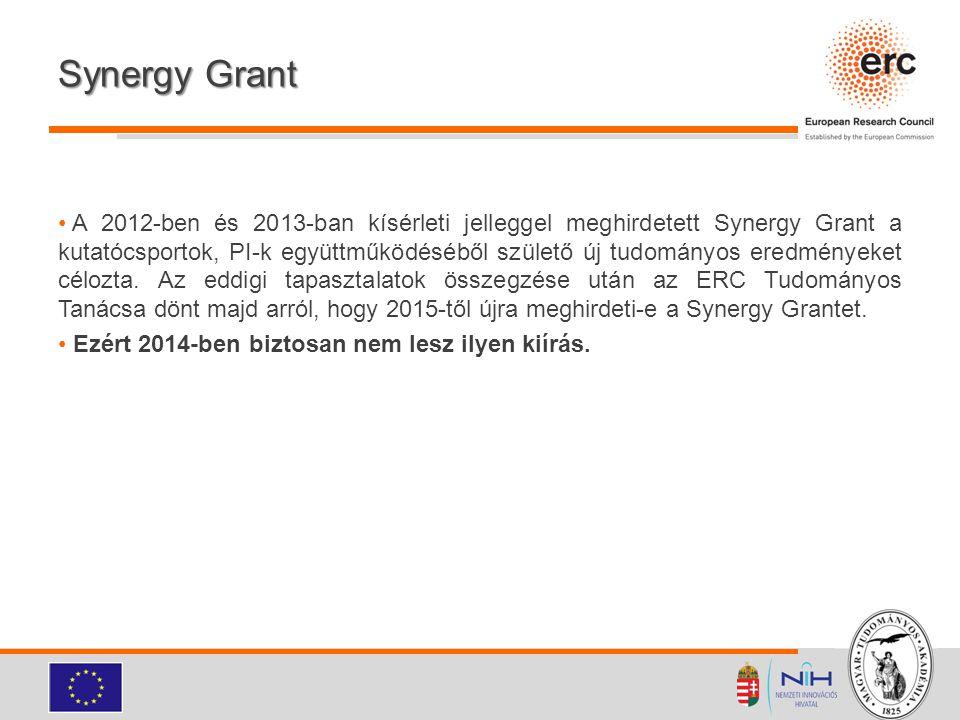 Synergy Grant A 2012-ben és 2013-ban kísérleti jelleggel meghirdetett Synergy Grant a kutatócsportok, PI-k együttműködéséből születő új tudományos ere