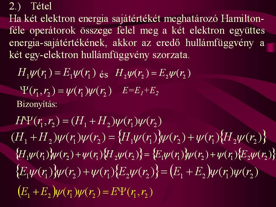 Bizonyítás: E=E 1 +E 2