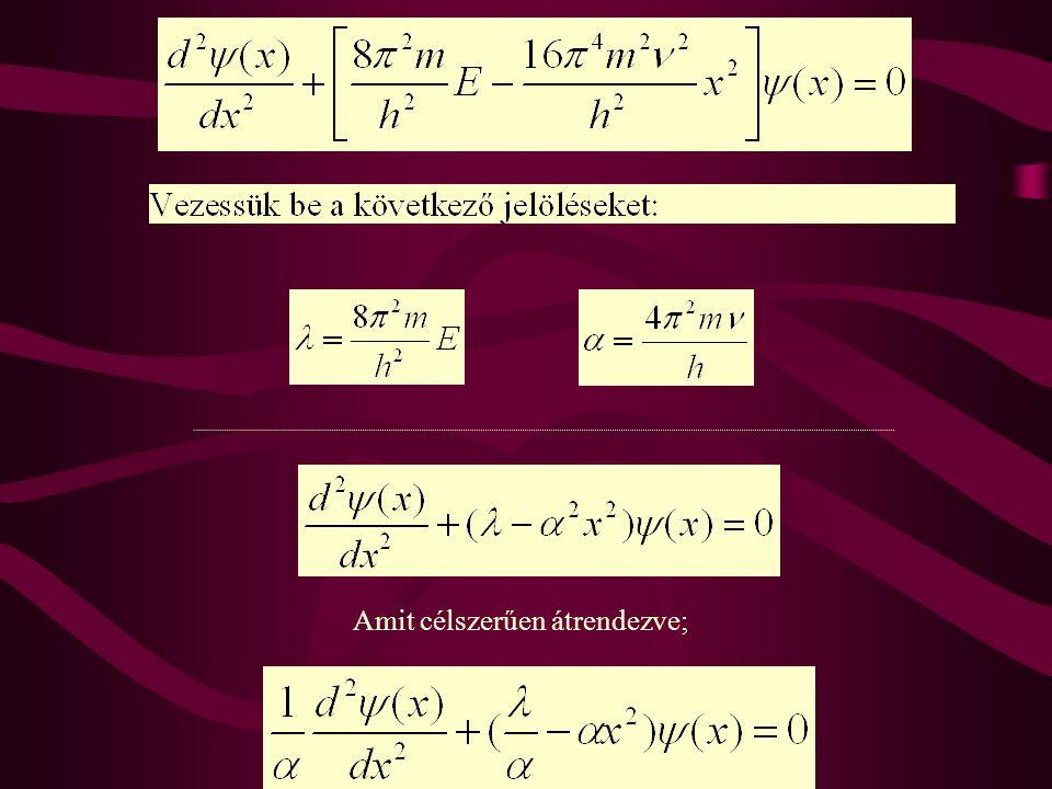 Legyen, ekkor; Egyszerű, közelítő megoldást /  <<  2 feltétel teljesülése mellett kapunk!