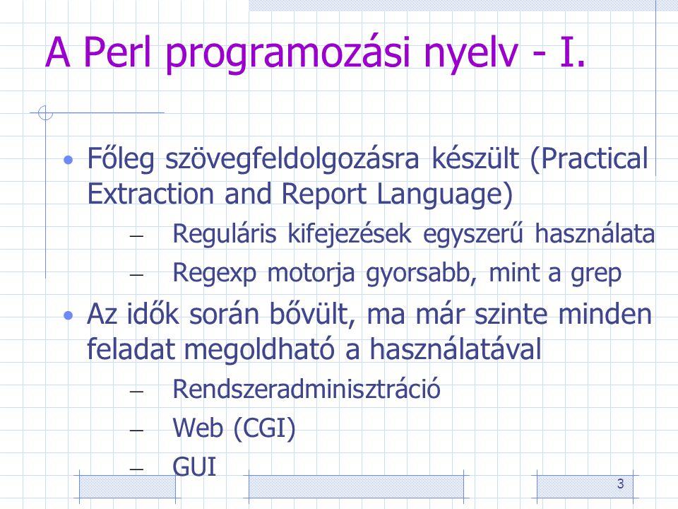 3 A Perl programozási nyelv - I.