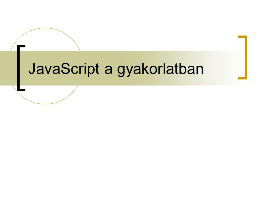 JavaScript a gyakorlatban