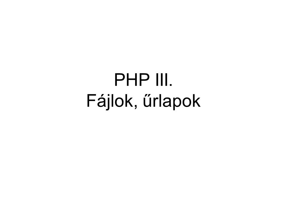 Űrlapok HTML select – Vladimir Paul –foreach($_POST['people'] as $person) echo $person.