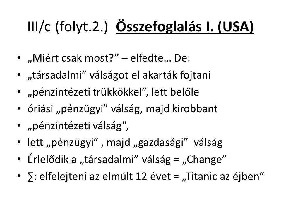 III/c (folyt.2.) Összefoglalás I.