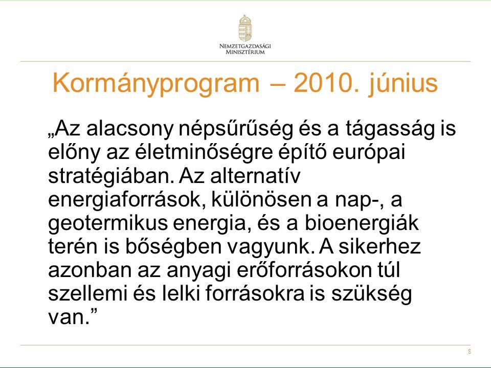 """19 Szükséges lépések Fel kell értékelni a magyar társadalom jelenleg """"kis befolyású szereplőinek – lakosság, önkormányzat, KKV – érdekeit Intézményi háttér megteremtése: """"zöld fejlesztési és finanszírozási alap létrehozása"""