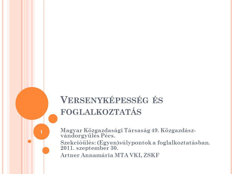 V ERSENYKÉPESSÉG ÉS FOGLALKOZTATÁS Magyar Közgazdasági Társaság 49.