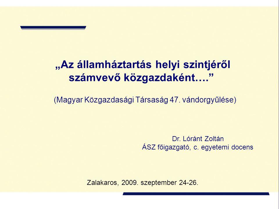 """""""Az államháztartás helyi szintjéről számvevő közgazdaként…. (Magyar Közgazdasági Társaság 47."""