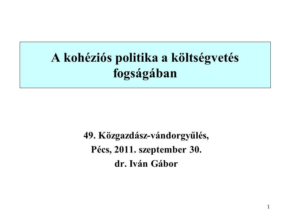 1 A kohéziós politika a költségvetés fogságában 49.
