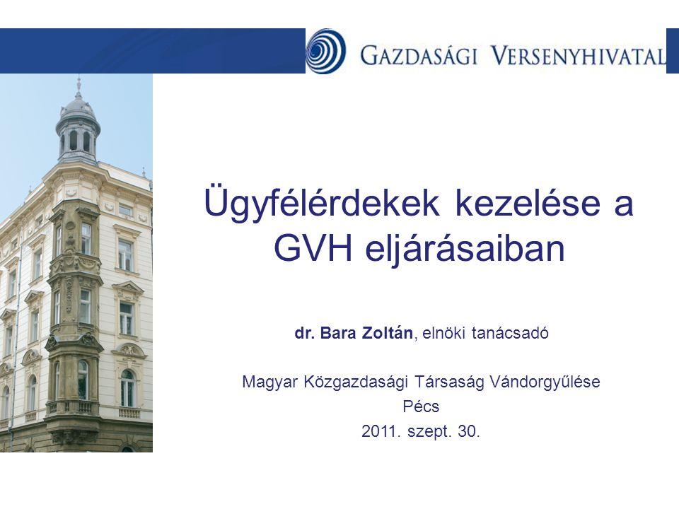 Szöveg Ügyfélérdekek kezelése a GVH eljárásaiban dr.
