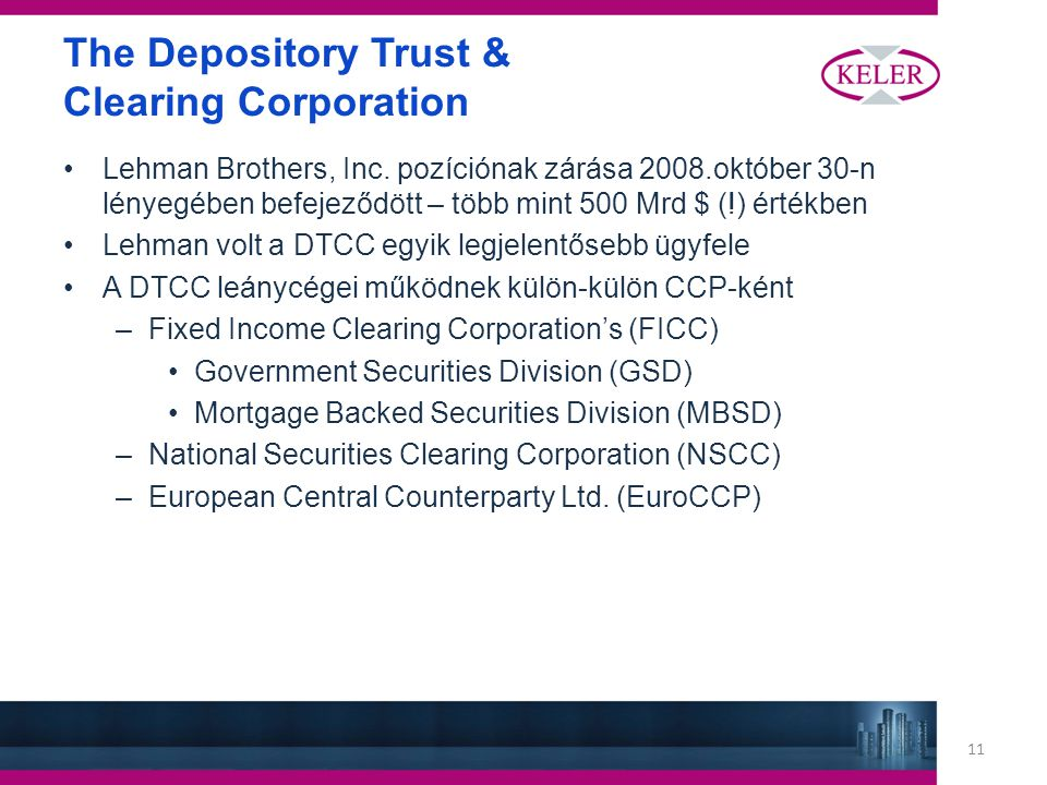 11 The Depository Trust & Clearing Corporation Lehman Brothers, Inc.