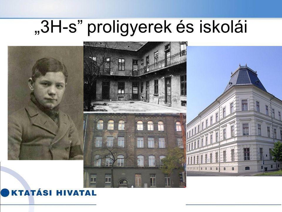 """""""3H-s"""" proligyerek és iskolái"""