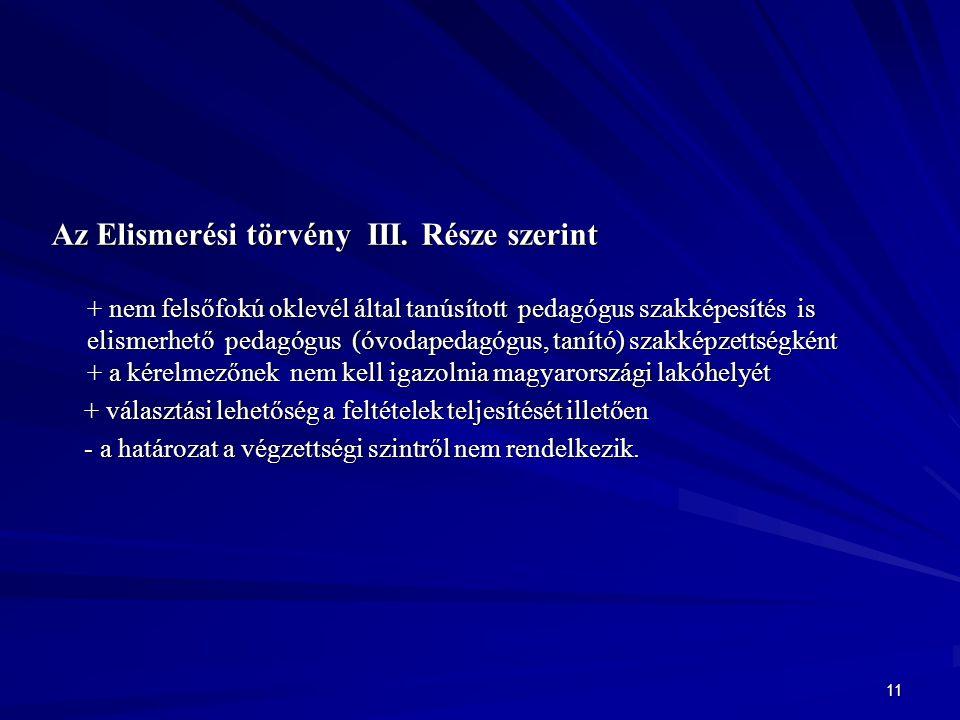 11 Az Elismerési törvény III.