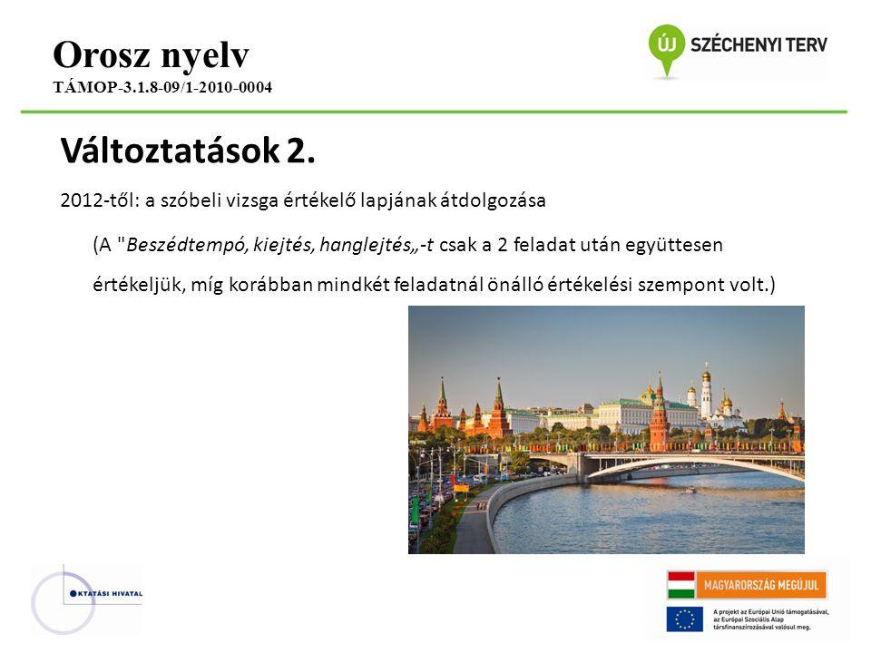 Változtatások 2. 2012-től: a szóbeli vizsga értékelő lapjának átdolgozása (A