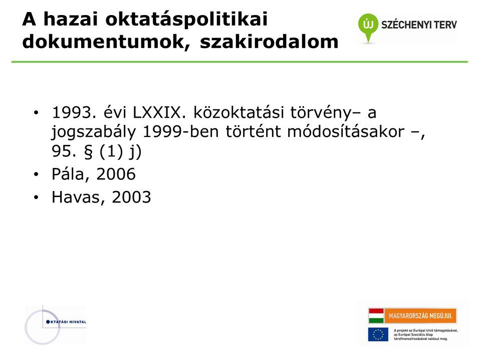 A hazai oktatáspolitikai dokumentumok, szakirodalom 1993.