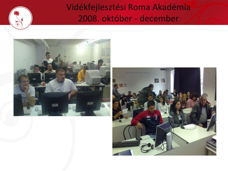 Vidékfejlesztési Roma Akadémia 2008. október - december