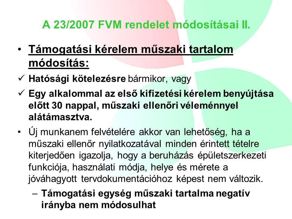 A 23/2007 FVM rendelet módosításai II.
