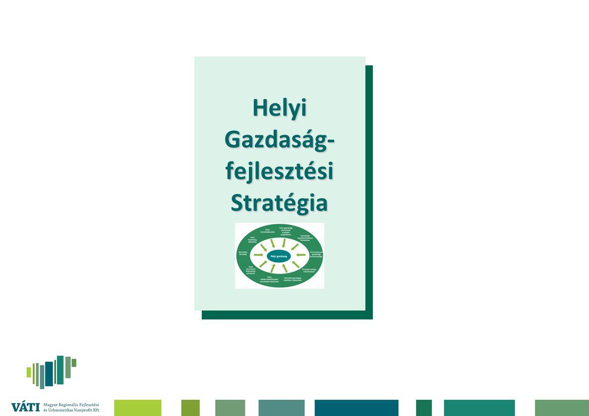 Helyi Gazdaság- fejlesztési Stratégia