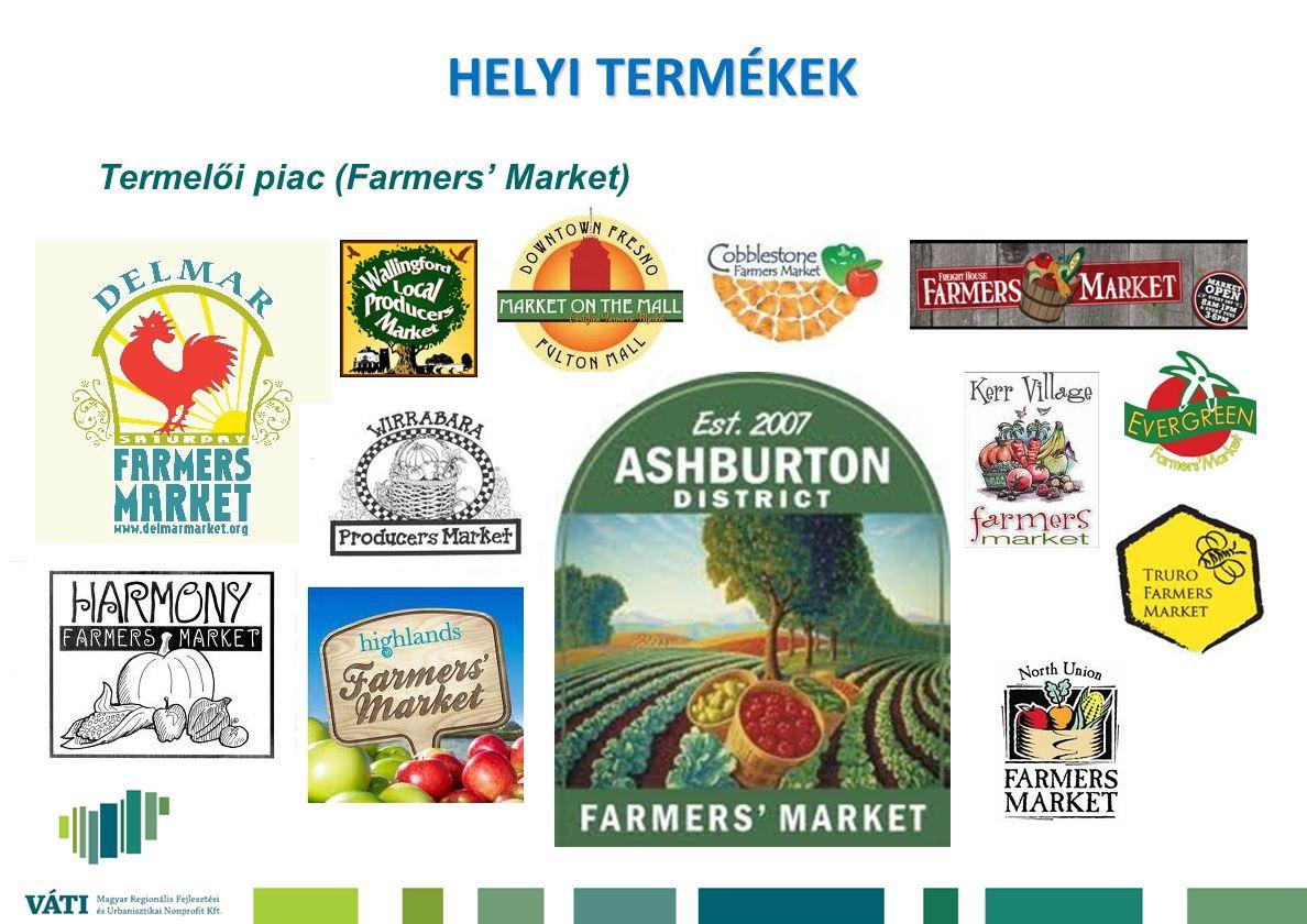 Termelői piac (Farmers' Market) HELYI TERMÉKEK