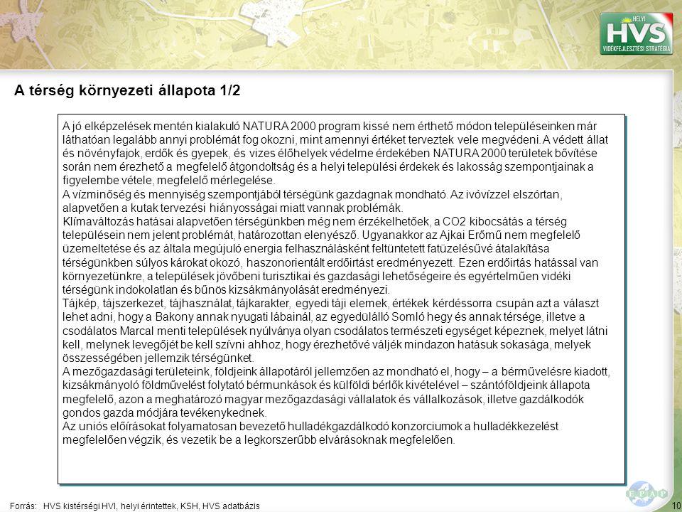 10 A jó elképzelések mentén kialakuló NATURA 2000 program kissé nem érthető módon településeinken már láthatóan legalább annyi problémát fog okozni, mint amennyi értéket terveztek vele megvédeni.