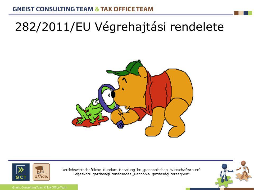 """Betriebswirtschaftliche Rundum-Beratung im """"pannonischen Wirtschaftsraum"""" Teljeskörü gazdasági tanácsadás """"Pannónia gazdasági terségben"""" 282/2011/EU V"""