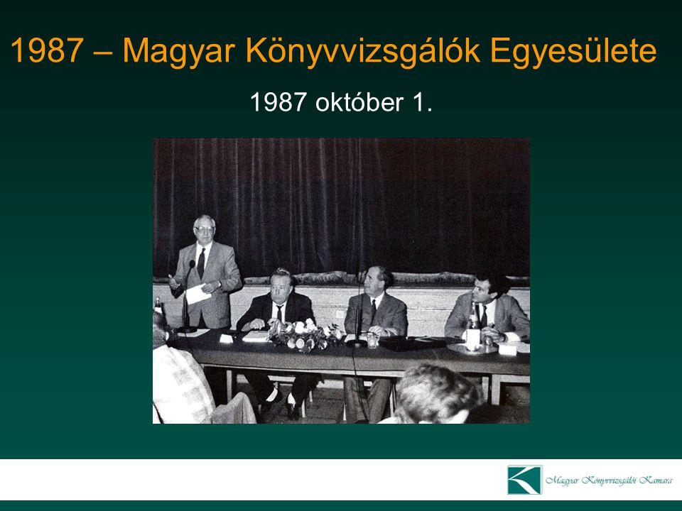 1987 – Magyar Könyvvizsgálók Egyesülete 1987 október 1.