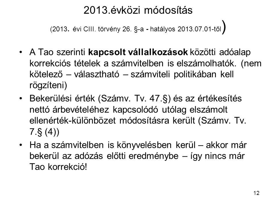 12 2013.évközi módosítás (2013.évi CIII. törvény 26.