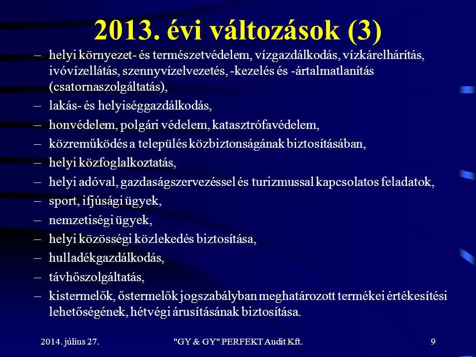 2013. évi változások (3) –helyi környezet- és természetvédelem, vízgazdálkodás, vízkárelhárítás, ivóvízellátás, szennyvízelvezetés, -kezelés és -ártal