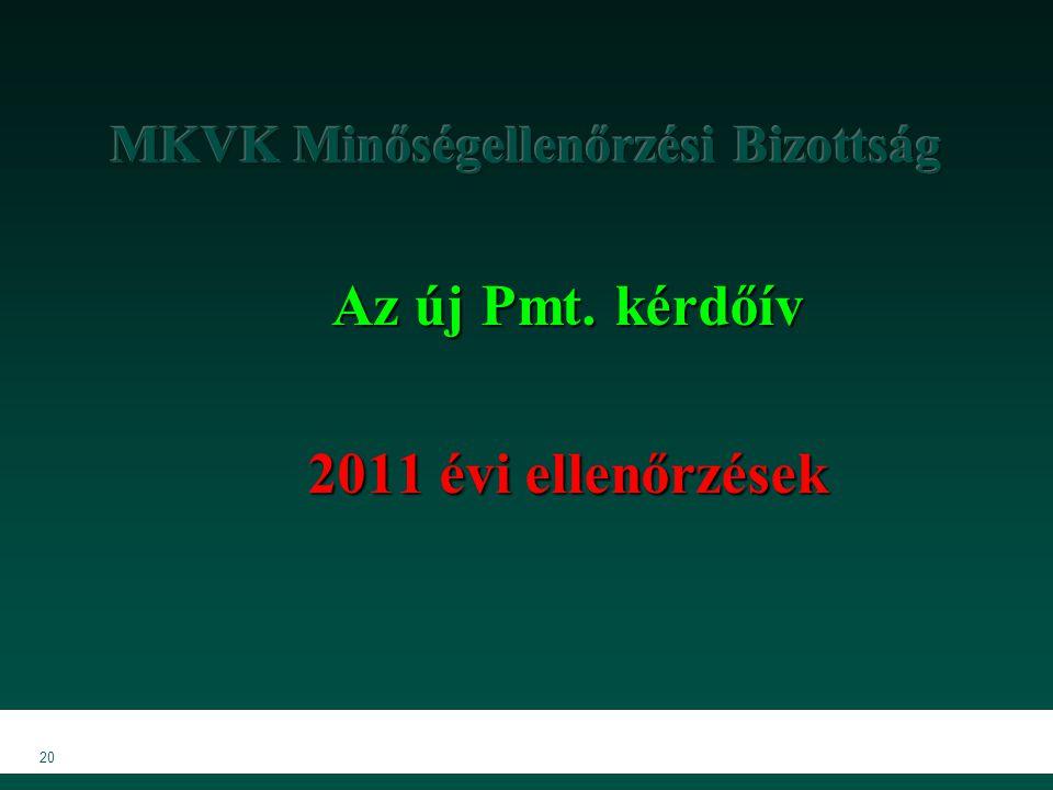 20 Az új Pmt. kérdőív 2011 évi ellenőrzések