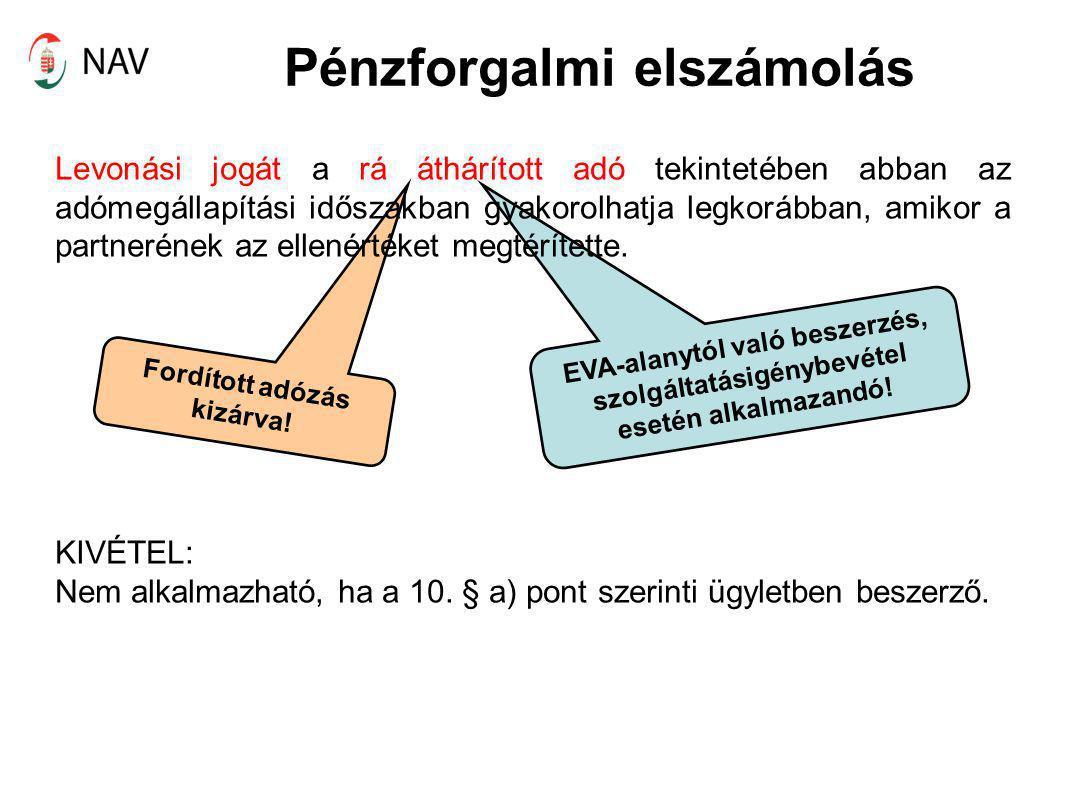 Pénzforgalmi elszámolás Speciális – a vételár részletekben való megtérítése (Nem a 10.
