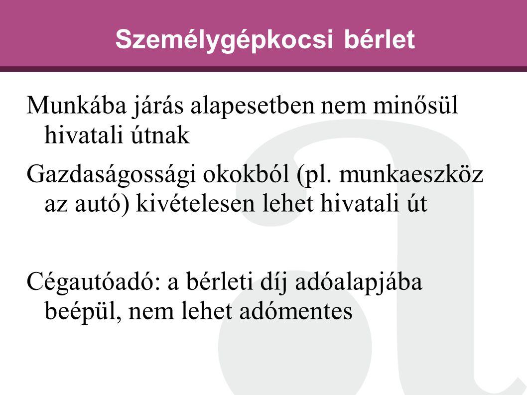 Munkába járás alapesetben nem minősül hivatali útnak Gazdaságossági okokból (pl.