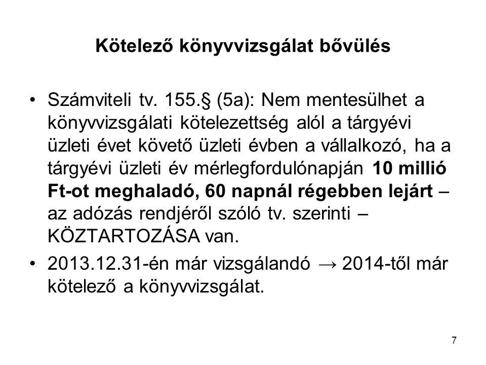 7 Kötelező könyvvizsgálat bővülés Számviteli tv.