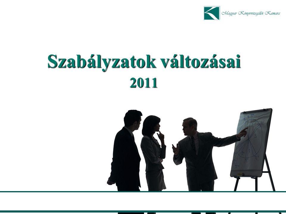 Szabályzatok változásai 2011