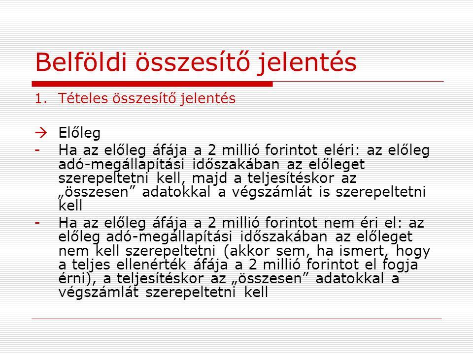 Pénzforgalmi áfa-elszámolás Kilépés, kiesés a pénzforgalmi áfából 1.Csoport a)Jogállásváltozás következik be (pl.