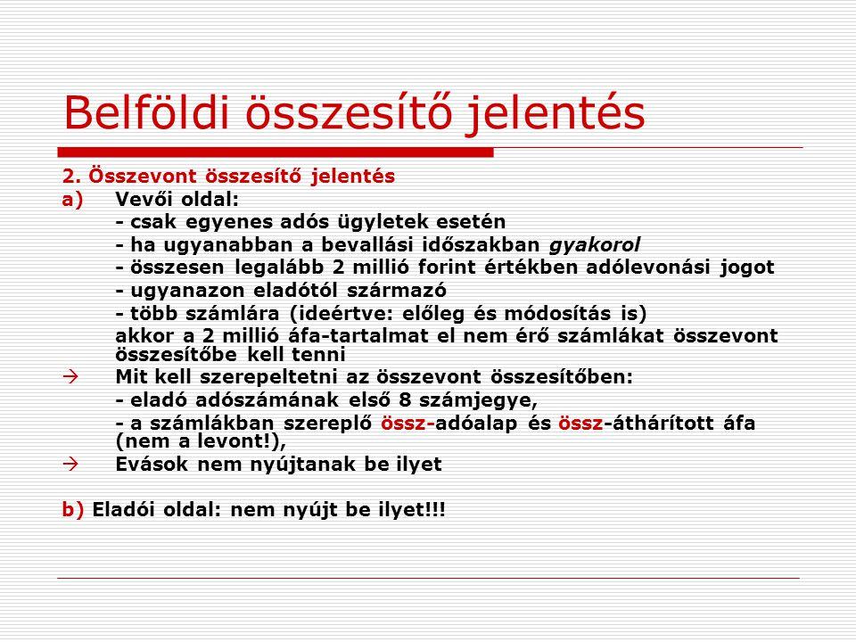 Személygépkocsi üzemeltetése Új adólevonási lehetőség  2013.