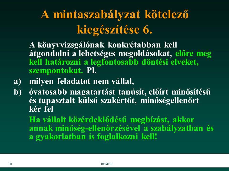 2010/24/10 A mintaszabályzat kötelező kiegészítése 6.