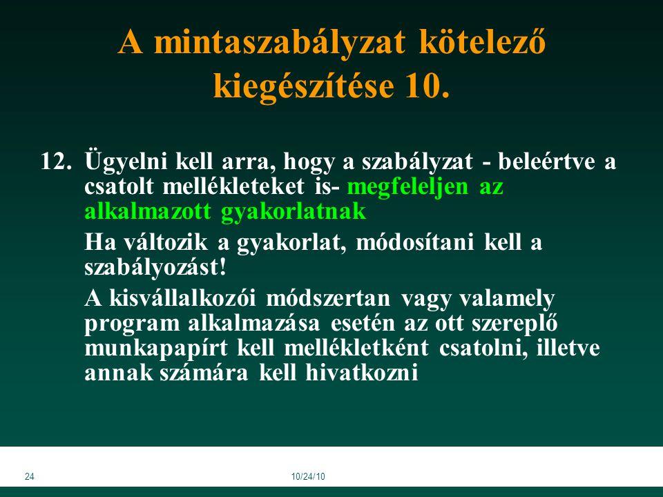 2410/24/10 A mintaszabályzat kötelező kiegészítése 10.