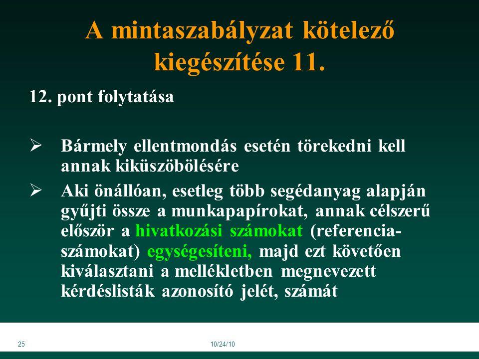 2510/24/10 A mintaszabályzat kötelező kiegészítése 11.