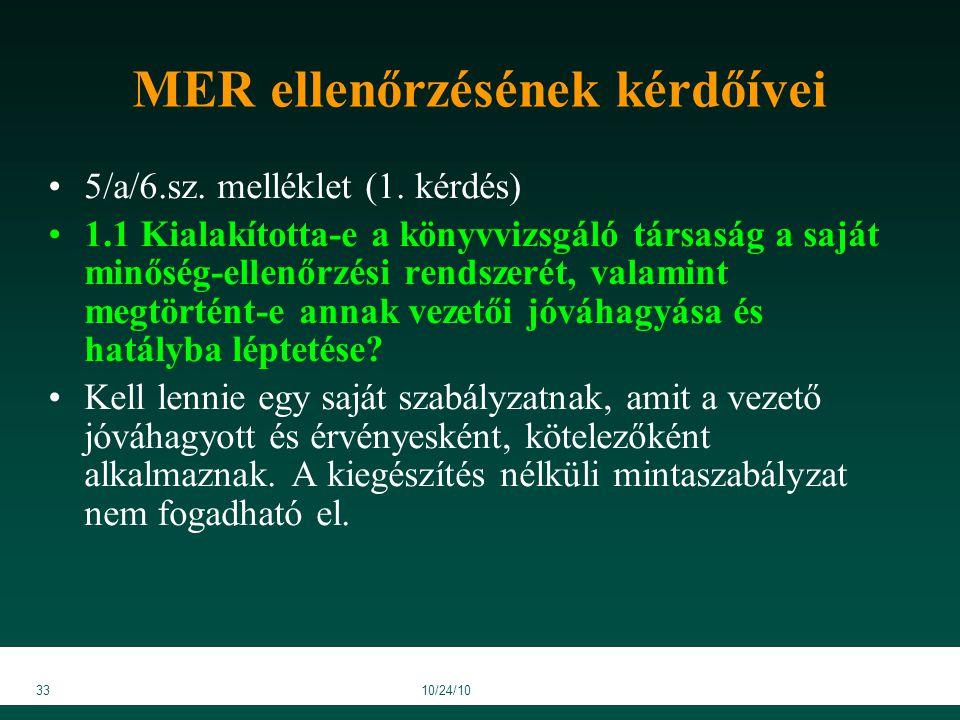 3310/24/10 MER ellenőrzésének kérdőívei 5/a/6.sz. melléklet (1.