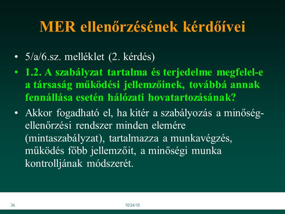 3410/24/10 MER ellenőrzésének kérdőívei 5/a/6.sz. melléklet (2.
