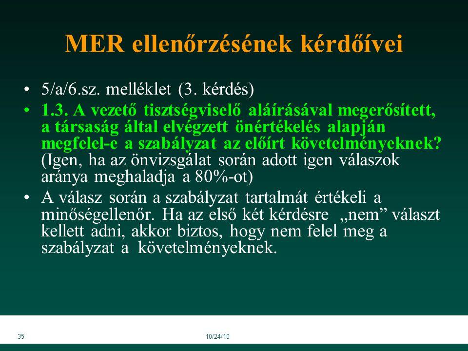 3510/24/10 MER ellenőrzésének kérdőívei 5/a/6.sz. melléklet (3.
