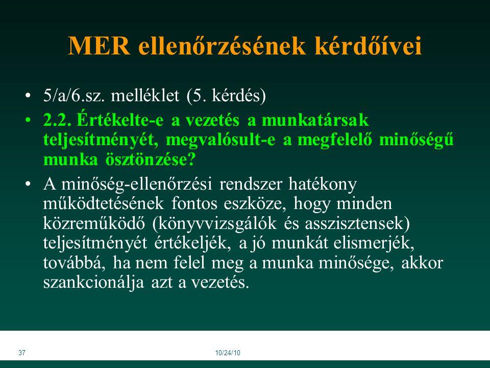 3710/24/10 MER ellenőrzésének kérdőívei 5/a/6.sz. melléklet (5.