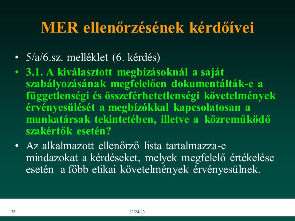 3810/24/10 MER ellenőrzésének kérdőívei 5/a/6.sz. melléklet (6.