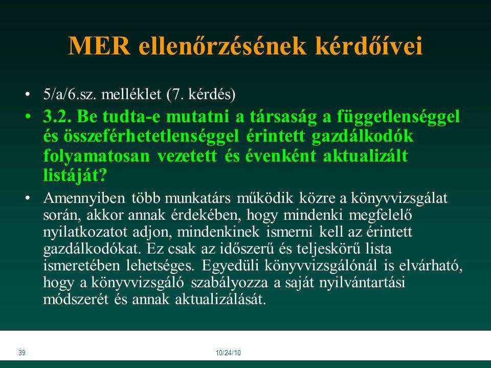 3910/24/10 MER ellenőrzésének kérdőívei 5/a/6.sz. melléklet (7.