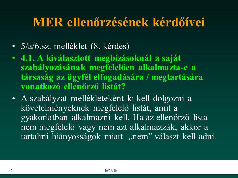 4010/24/10 MER ellenőrzésének kérdőívei 5/a/6.sz. melléklet (8.
