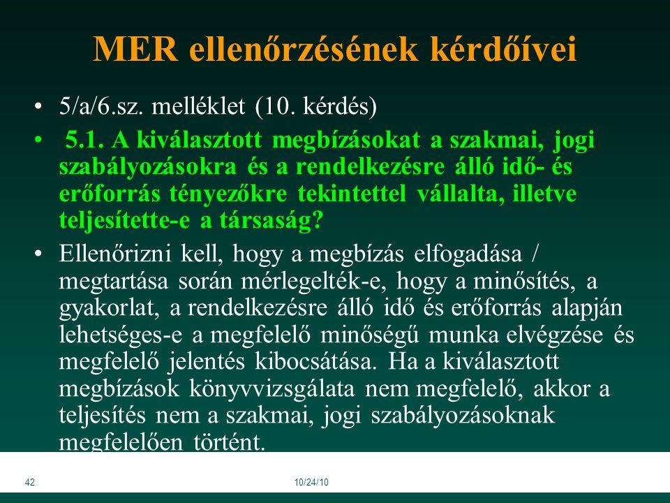 4210/24/10 MER ellenőrzésének kérdőívei 5/a/6.sz. melléklet (10.