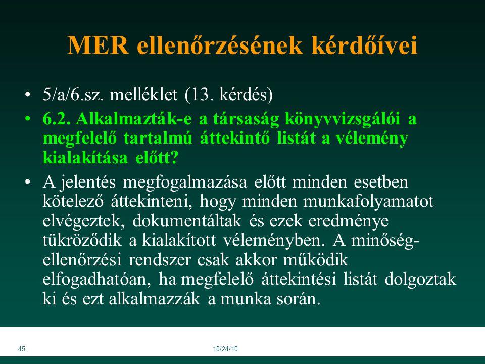 4510/24/10 MER ellenőrzésének kérdőívei 5/a/6.sz. melléklet (13.