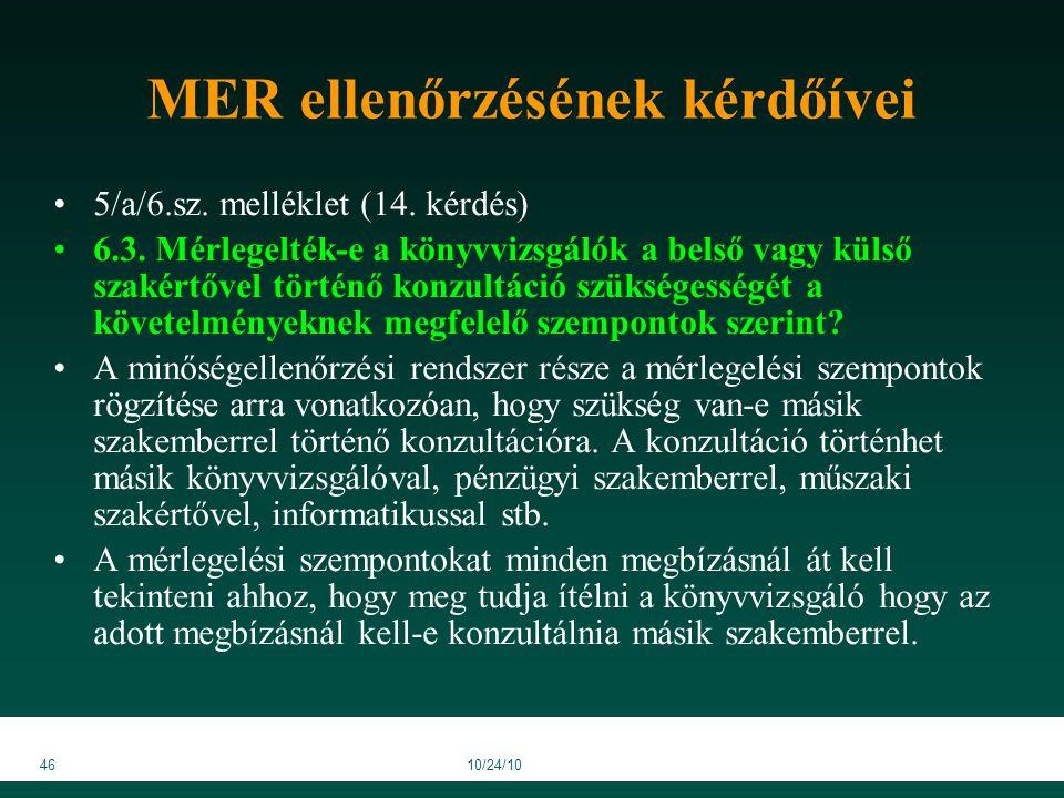 4610/24/10 MER ellenőrzésének kérdőívei 5/a/6.sz. melléklet (14.